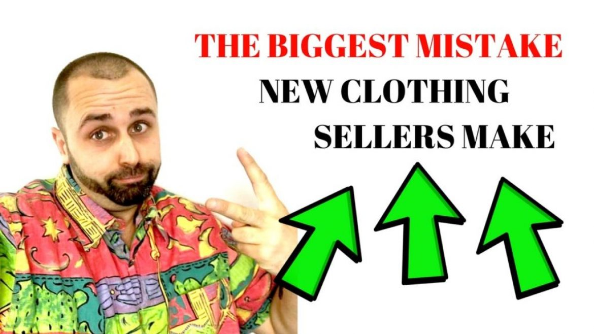 The Biggest Mistake New Clothing Sellers Make On Ebay….