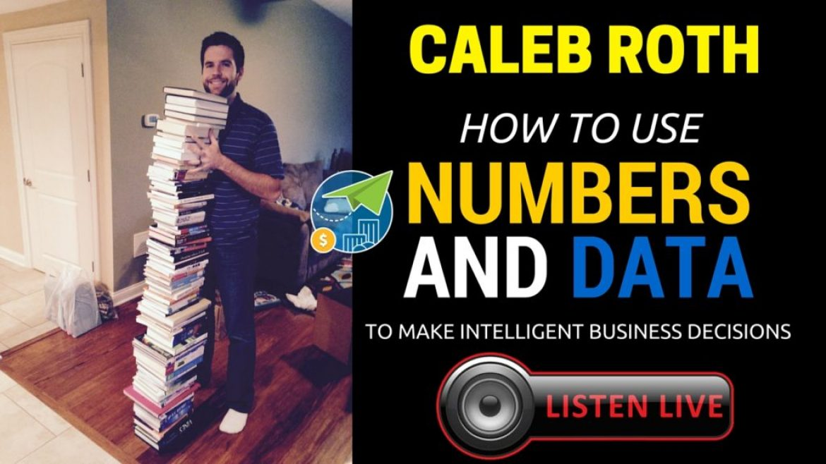 How To Use Data and Numbers to Make Intelligent Business Decisions