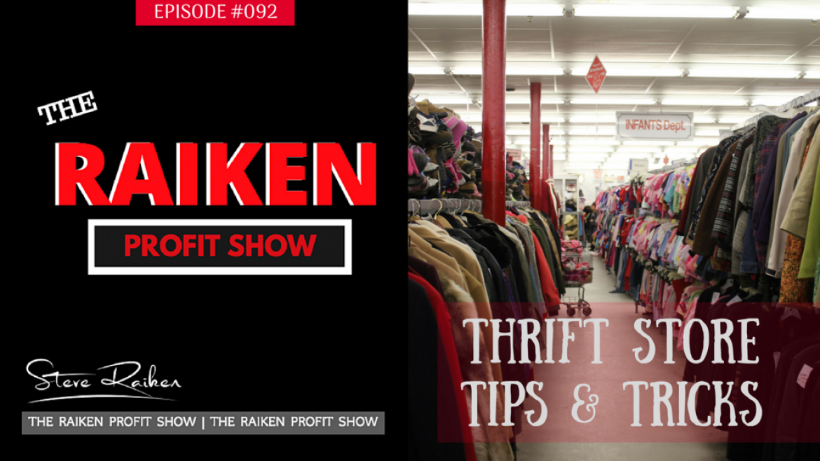 RPS #092 – Thrift Store Tips and Tricks (How I Lost $140 With a Single Mistake)