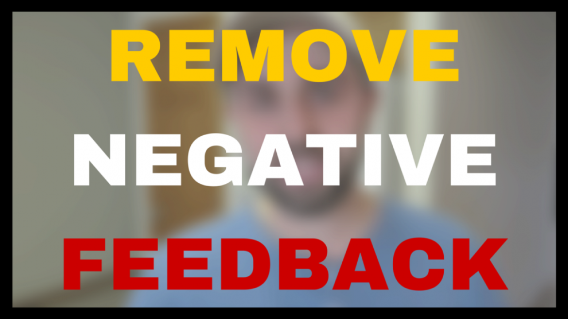 How to Remove Negative Feedback on Amazon ( Step by Step Download )