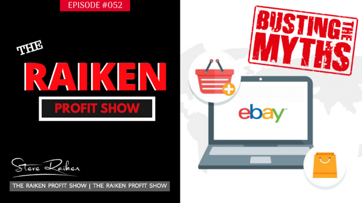 RPS #052 – The 3 Biggest Myths About Selling on eBay