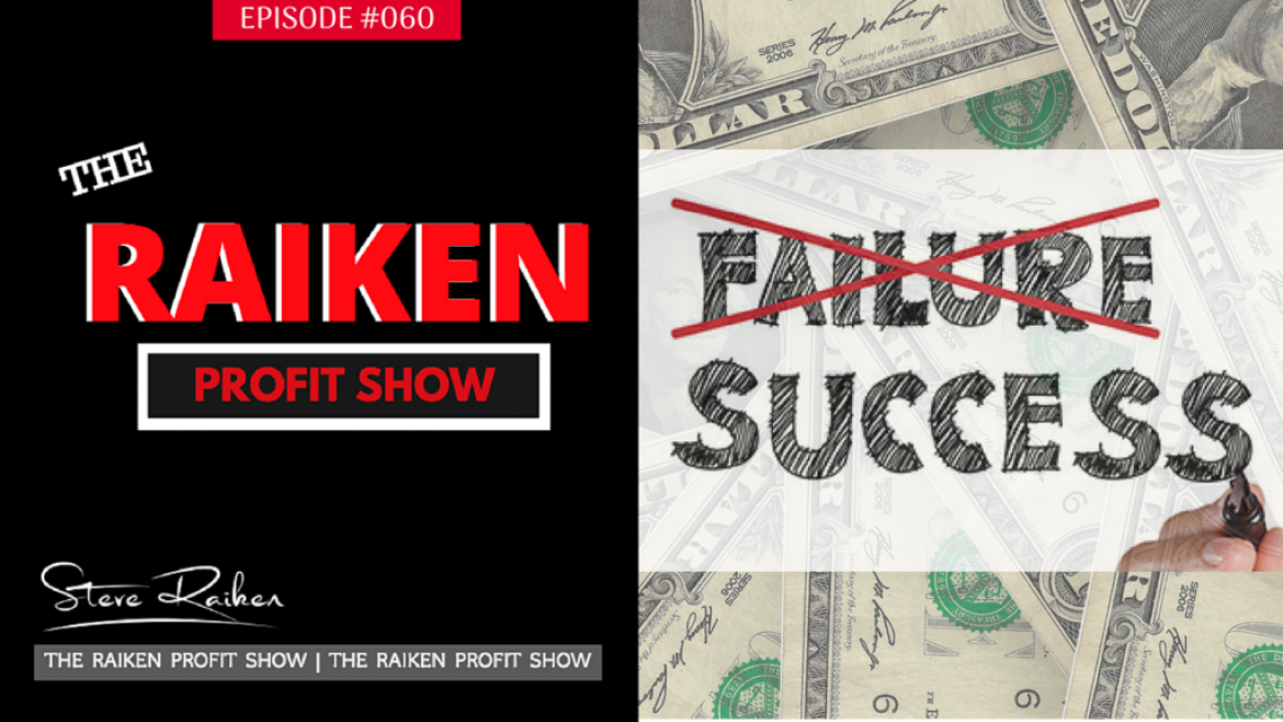 RPS #060 – What I've Realized About Success And Failure