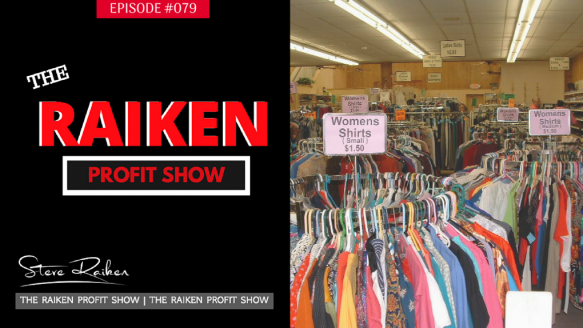 RPS #079 – How To Get Lucky and Find The Best Deals At Your Local Thrift Stores