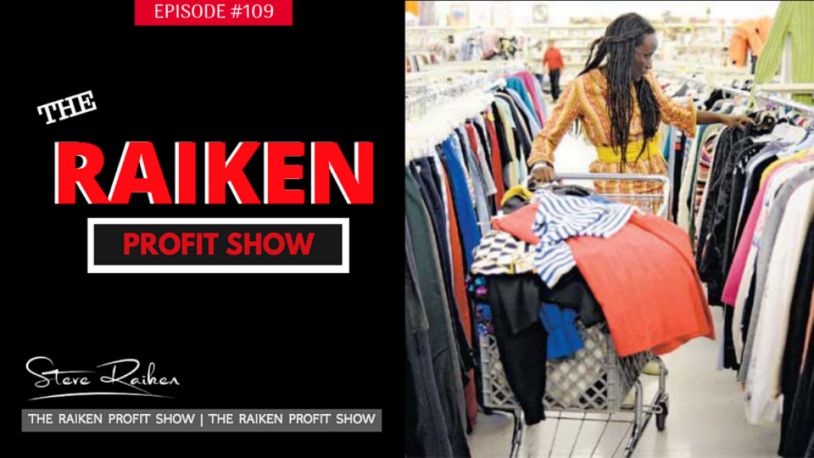 RPS #109 – Is It Ethical To Resell From Thrift Stores?