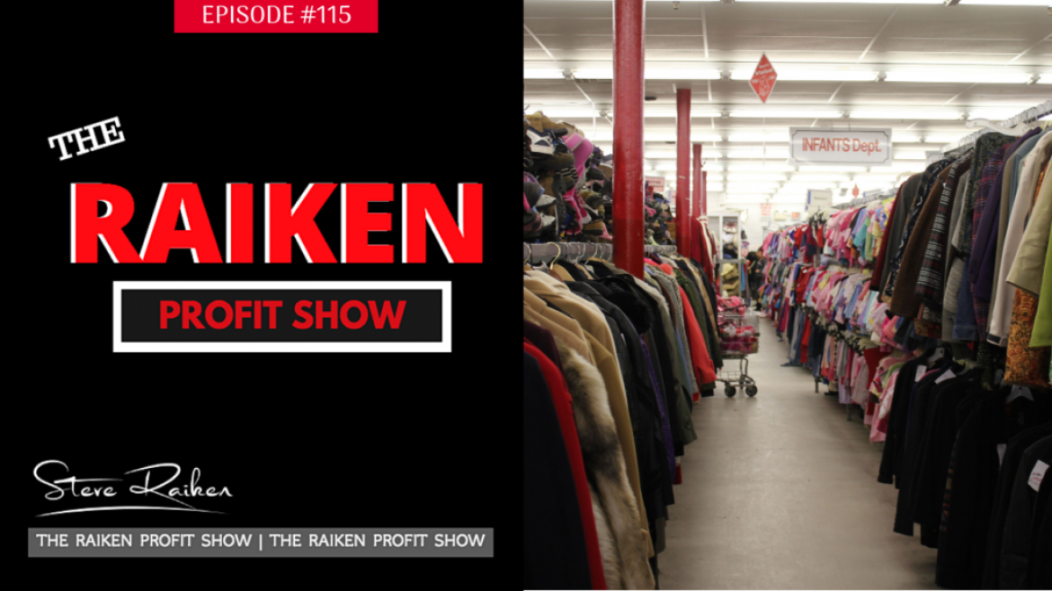 RPS #115 – The Truth Behind Rapidly Rising Prices At Corporate Thrift Stores Across America