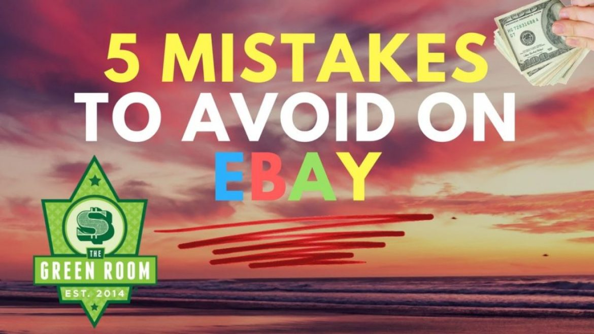 5 Mistakes To Avoid When Selling On Ebay With The Bonafide Hustler